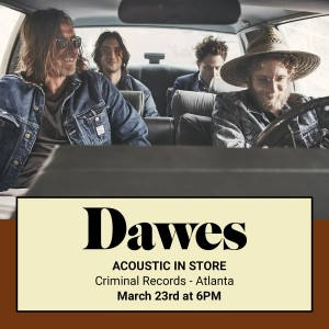 Join us at Criminal Records in Atlanta Monday March 23rd for an acoustic in-store, 6pm!